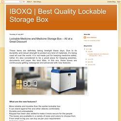 Lockable Medicine and Medicine Storage Box – All at a Great Discount