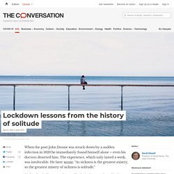 Lockdown lessons from the history of solitude