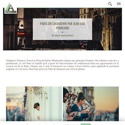 Paris on lockdown par Jean-Luc Perreard - Montmartre Addict