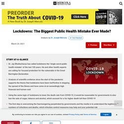 Lockdowns: The Biggest Public Health Mistake Ever Made?