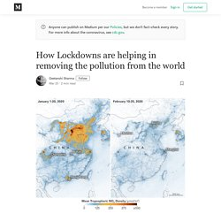 How Lockdowns are helping in removing the pollution from the world