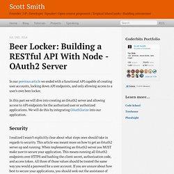 Beer Locker: Building a RESTful API with Node - OAuth2 Server - Scott Smith