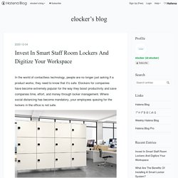 Invest In Smart Staff Room Lockers And Digitize Your Workspace