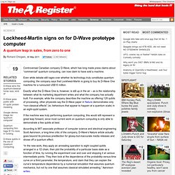 Lockheed-Martin signs on for D-Wave prototype computer