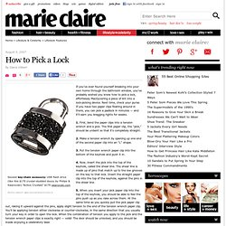Lockpicking - How to Pick a Lock - How to Open a Door - Marie Claire