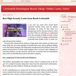 Locksmith Huntington Beach (Shop: Online Locks, Safes): Best High-Security Locks from Beach Locksmith