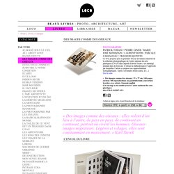 Loco / Catalogue / Des images comme des oiseaux