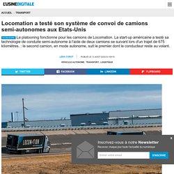 Locomation a testé son système de convoi de camions semi-autonomes aux Etats-Unis