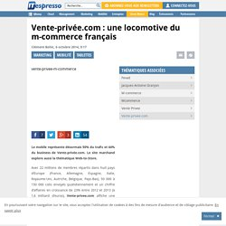 Vente-privée.com : une locomotive du m-commerce français