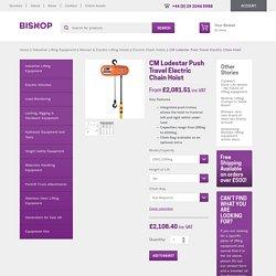CM Lodestar UK - Push travel version electric hoist - Great price at Bishop!