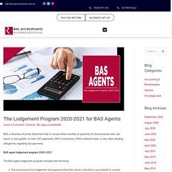 BAS Agent Lodgement Program 2020-2021