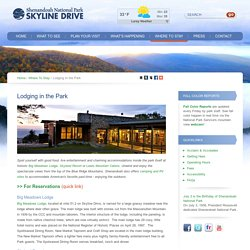 Lodging in the Park - Visit Skyline Drive