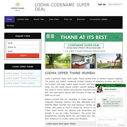 Lodha Codename Super Deal Upper Thane
