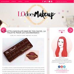 Blog Archive » La palette Chocolate Bar de Too Faced, la palette pour les gourmandes!