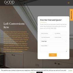 Loft conversions Kew creating home improvement magic