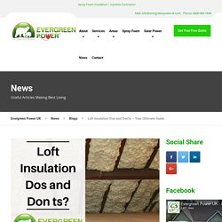 Loft Insulation Dos and Don'ts – Your Ultimate Guide 2020