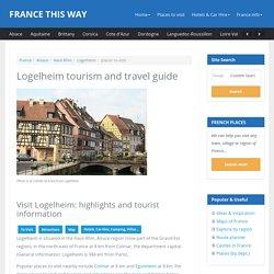 Logelheim, France (Haut-Rhin, Alsace): tourism, attractions and travel guide for Logelheim