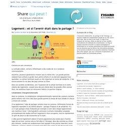Logement : et si l'avenir était dans le partage ? — Share qui peut !