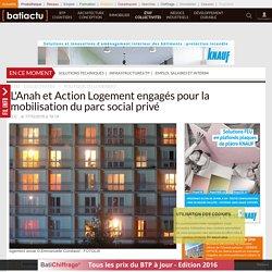 L'Anah et Action Logement engagés pour la mobilisation du parc social privé - 17/10/16