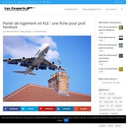 Parler de logement en FLE : une fiche pour prof fainéant