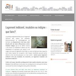 Logement indécent, insalubre ou indigne : que faire? – ADIL de l'Ain