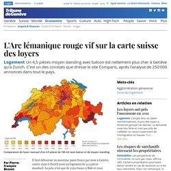 Logement: L'Arc lémanique rouge vif sur la carte suisse des loyers - News Économie: Argent & finances
