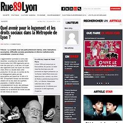Quel avenir pour le logement et les droits sociaux dans la Métropole de Lyon ? -