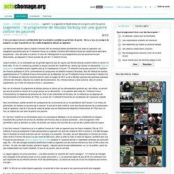 Logement : le programme de Nicolas Sarkozy est une guerre contre les pauvres