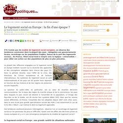 Le logement social en Europe : la fin d'une époque
