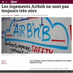 Les logements Airbnb ne sont pas toujours très sûrs