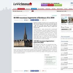 Bordeaux : 60 000 nouveaux logements à Bordeaux d'ici 2030 - Construction