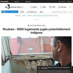 Roubaix : 6000 logements jugés potentiellement indignes