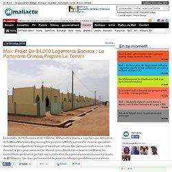 Projet de 24.000 logements sociaux : Le partenaire chinois prépare le terrain - Mali Actu