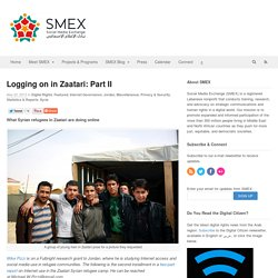 Logging on in Zaatari: Part II