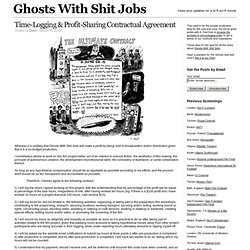 Time-Logging & Profit-Sharing Contractual Agreement – Ghosts With Shit Jobs