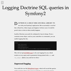 Logging Doctrine SQL queries in Symfony2