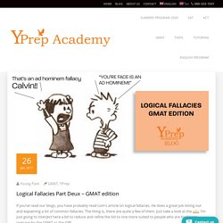 Logical Fallacies Part Deux – GMAT edition – YPrep Academy
