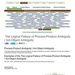 The Logical Fallacy of Process-Product Ambiguity / Act-Object Ambiguity
