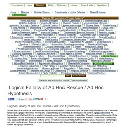 Logical Fallacy of Ad Hoc Rescue / Ad Hoc Hypothesis