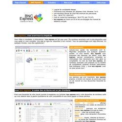 BNC Express, le logiciel de comptabilité libérale le plus simple et le plus complet