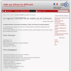 Le logiciel CONVERTIR en maths ou en sciences