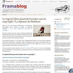 Le logiciel libre pourrait-il exister sans le copyright ? La réponse de Stallman