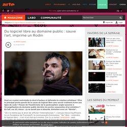 Du logiciel libre au domaine public : sauve l'art, imprime un Rodin