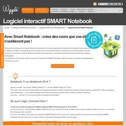 Logiciel SMART Notebook pour l'Education - SMARTBoard.fr