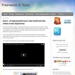 un logiciel gratuit pour créer facilement des vidéos et des diaporamas