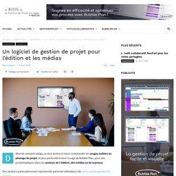 Un logiciel de gestion de projet pour l'édition et les médias - Cas d'usage