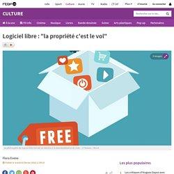 """Logiciel libre : """"la propriété c'est le vol"""""""