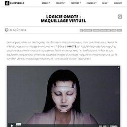 Logiciel OMOTE : maquillage virtuel