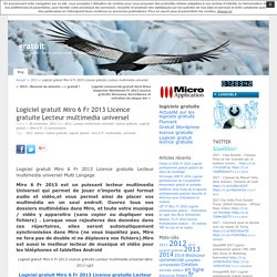 Logiciel gratuit Miro 6 Fr 2013 Licence gratuite Lecteur multimedia universel « gratuit