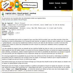 Le bl0g d'un g33k ! - Logiciel Libre : Pencil project : mockup